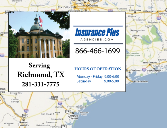 Insurance Plus Agencies of Texas (281)331-7775 is your Commercial Liability Insurance Agency serving Richmond, Texas. Call our dedicated agents anytime for a Quote. We are here for you 24/7 to find the Texas Insurance that's right for you.
