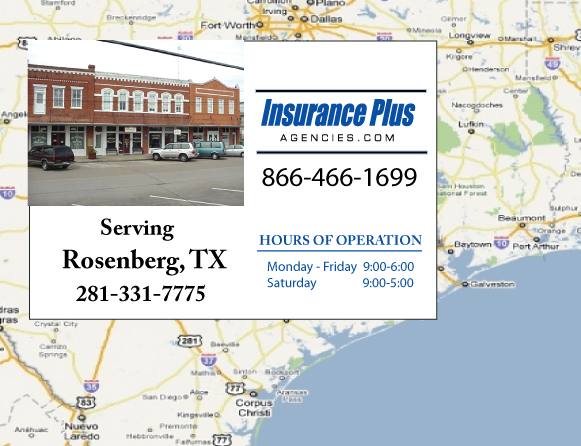 Insurance Plus Agencies of Texas (281)331-7775 is your Commercial Liability Insurance Agency serving Rosenberg, Texas. Call our dedicated agents anytime for a Quote. We are here for you 24/7 to find the Texas Insurance that's right for you.