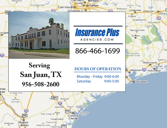 Insurance Plus Agencies of Texas (956) 508-2600 is your Suspended Drivers License Insurance Agent in San Juan, Texas.