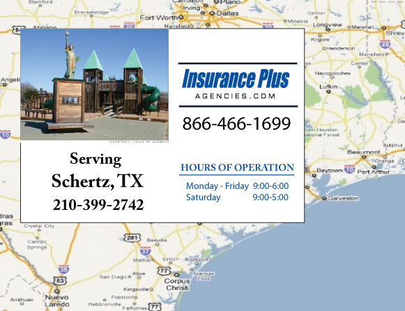 Insurance Plus Agencies of Texas (210)399-2742 is your Commercial Liability Insurance Agency serving Schertz, Texas. Call our dedicated agents anytime for a Quote. We are here for you 24/7 to find the Texas Insurance that's right for you.