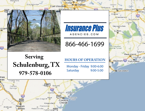 Insurance Plus Agencies of Texas (979)578-0106 is your Commercial Liability Insurance Agency serving Schulenburg, Texas. Call our dedicated agents anytime for a Quote. We are here for you 24/7 to find the Texas Insurance that's right for you.
