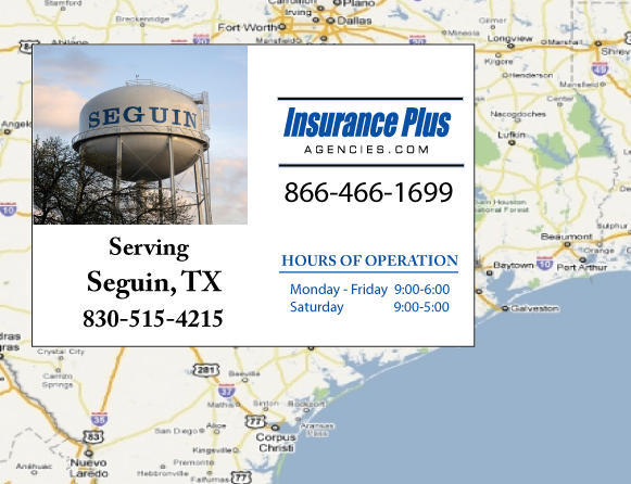 Insurance Plus Agencies of Texas (830)515-4215 is your Commercial Liability Insurance Agency serving Seguin, Texas. Call our dedicated agents anytime for a Quote. We are here for you 24/7 to find the Texas Insurance that's right for you.
