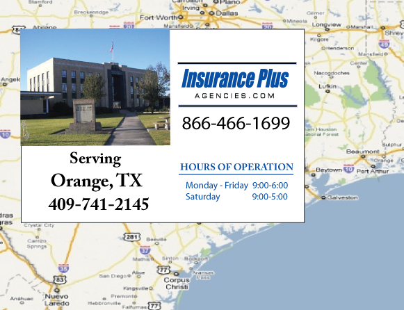 Insurance Plus Agencies of Texas (409)741-2145 is your Commercial Liability Insurance Agency serving Orange, Texas. Call our dedicated agents anytime for a Quote. We are here for you 24/7 to find the Texas Insurance that's right for you.