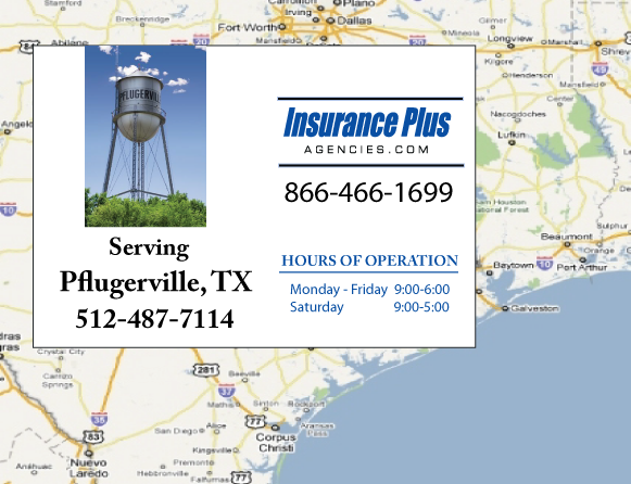 Insurance Plus Agencies of Texas (512)487-7114 is your Commercial Liability Insurance Agency serving Pflugerville, Texas. Call our dedicated agents anytime for a Quote. We are here for you 24/7 to find the Texas Insurance that's right for you.