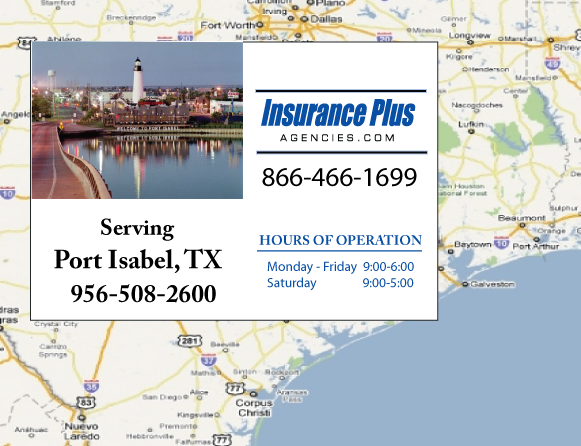 Insurance Plus Agencies of Texas (956)508-2600 is your Event Liability Insurance Agent in Port Isabel, Texas.