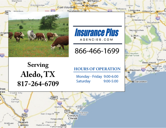 Insurance Plus Agencies of Texas (817)264-6709 is your Commercial Liability Insurance Agency serving Aledo, Texas. Call our dedicated agents anytime for a Quote. We are here for you 24/7 to find the Texas Insurance that's right for you.