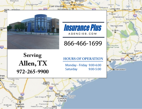 Insurance Plus Agencies of Texas (972)265-9900 is your Commercial Liability Insurance Agency serving Allen, Texas. Call our dedicated agents anytime for a Quote. We are here for you 24/7 to find the Texas Insurance that's right for you.
