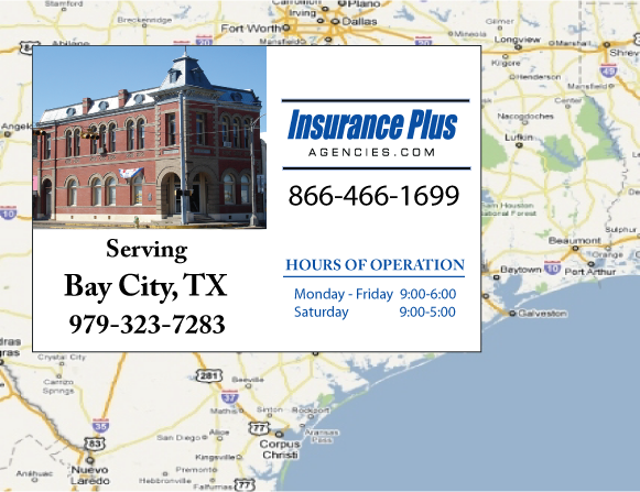 Insurance Plus Agencies of Texas (830)515-4215 is your Commercial Liability Insurance Agency serving Bay City, Texas. Call our dedicated agents anytime for a Quote. We are here for you 24/7 to find the Texas Insurance that's right for you.