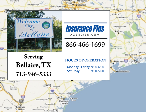 Insurance Plus Agencies of Texas (713)946-5333 is your Commercial Liability Insurance Agency serving Bellarie, Texas. Call our dedicated agents anytime for a Quote. We are here for you 24/7 to find the Texas Insurance that's right for you.