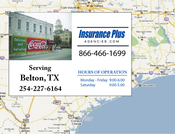Insurance Plus Agencies of Texas (254)227-6164 is your Commercial Liability Insurance Agency serving Belton, Texas. Call our dedicated agents anytime for a Quote. We are here for you 24/7 to find the Texas Insurance that's right for you.