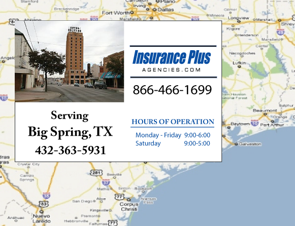 Insurance Plus Agencies of Texas (432)363-5931 is your Commercial Liability Insurance Agency serving Big Springs, Texas. Call our dedicated agents anytime for a Quote. We are here for you 24/7 to find the Texas Insurance that's right for you.