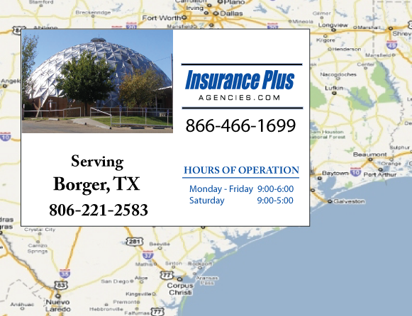 Insurance Plus Agencies of Texas (806)221-2583 is your Commercial Liability Insurance Agency serving Borger, Texas. Call our dedicated agents anytime for a Quote. We are here for you 24/7 to find the Texas Insurance that's right for you.