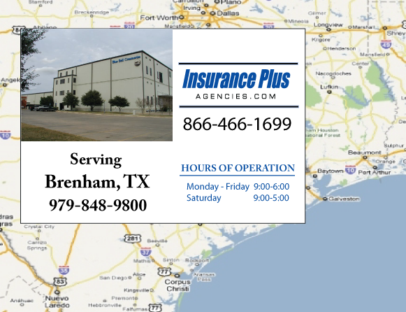Insurance Plus Agencies of Texas (979)848-9800 is your Commercial Liability Insurance Agency serving Brenham, Texas. Call our dedicated agents anytime for a Quote. We are here for you 24/7 to find the Texas Insurance that's right for you.