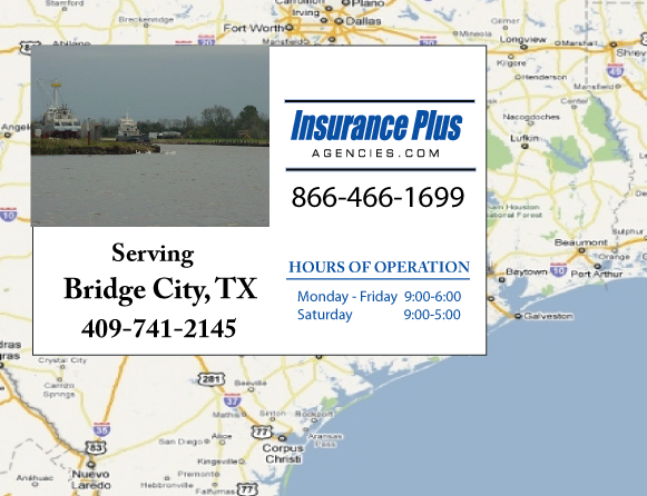 Insurance Plus Agencies of Texas (409)741-2145 is your Commercial Liability Insurance Agency serving Bridge City, Texas.
