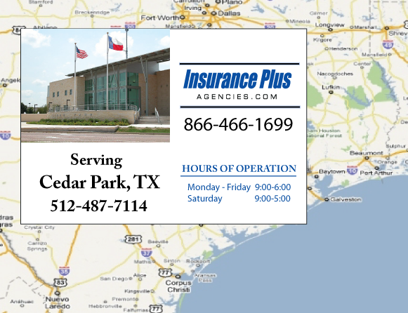 Insurance Plus Agencies of Texas (512)487-7114 is your Commercial Liability Insurance Agency serving Cedar Park, Texas. Call our dedicated agents anytime for a Quote. We are here for you 24/7 to find the Texas Insurance that's right for you.