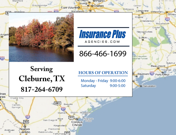 Insurance Plus Agencies of Texas (817)264-6709 is your Commercial Liability Insurance Agency serving Cleburne, Texas. Call our dedicated agents anytime for a Quote. We are here for you 24/7 to find the Texas Insurance that's right for you.