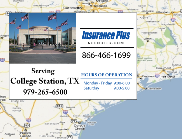 Insurance Plus Agencies of Texas (979)265-6500 is your Commercial Liability Insurance Agency serving College Station, Texas. Call our dedicated agents anytime for a Quote. We are here for you 24/7 to find the Texas Insurance that's right for you.