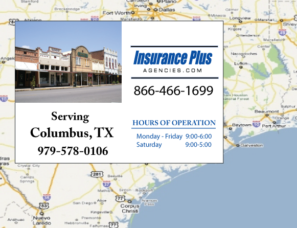 Insurance Plus Agencies of Texas (979)578-0106 is your Event Liability Insurance Agent in Columbus, Texas.