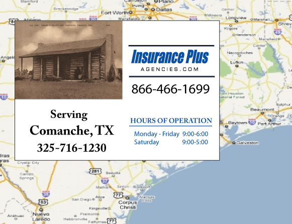 Insurance Plus Agencies of Texas (325)716-1230 is your Event Liability Insurance Agent in Comanche, Texas.