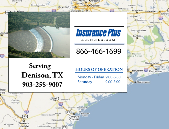 Insurance Plus Agencies of Texas (903)258-9007 is your Commercial Liability Insurance Agency serving Denison, Texas. Call our dedicated agents anytime for a Quote. We are here for you 24/7 to find the Texas Insurance that's right for you.