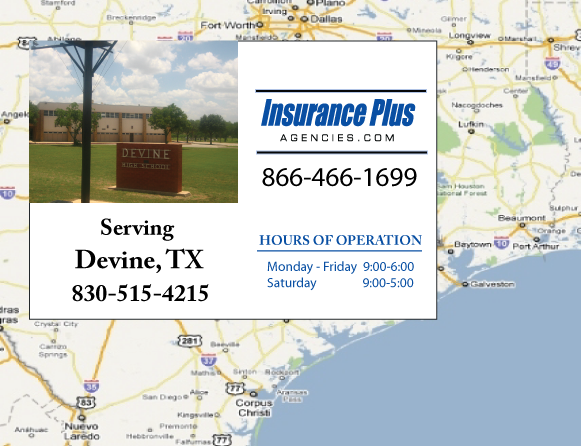 Insurance Plus Agencies of Texas (830)515-4215 is your Commercial Liability Insurance Agency serving Devine, Texas. Call our dedicated agents anytime for a Quote. We are here for you 24/7 to find the Texas Insurance that's right for you.