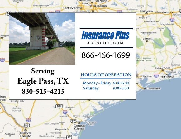 Insurance Plus Agencies of Texas (830)515-4215 is your Commercial Liability Insurance Agency serving Eagle Pass, Texas. Call our dedicated agents anytime for a Quote. We are here for you 24/7 to find the Texas Insurance that's right for you.