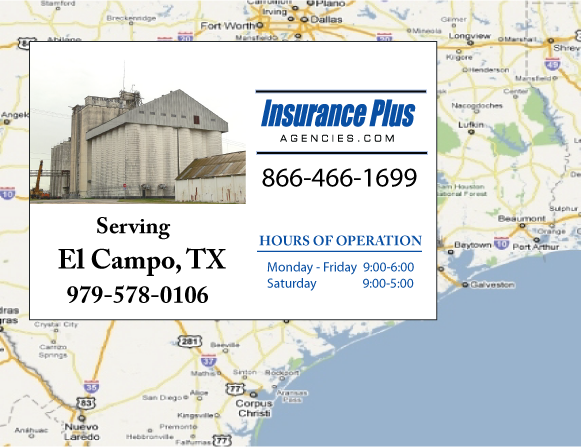 Insurance Plus Agencies of Texas (979)578-0106 is your Commercial Liability Insurance Agency serving El Campo, Texas. Call our dedicated agents anytime for a Quote. We are here for you 24/7 to find the Texas Insurance that's right for you.