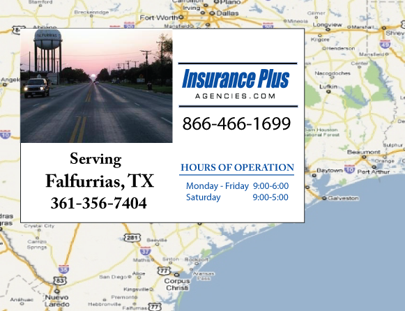 Insurance Plus Agencies of Texas (361)356-7404 is your Event Liability Insurance Agent in Falfurrieas, Texas.