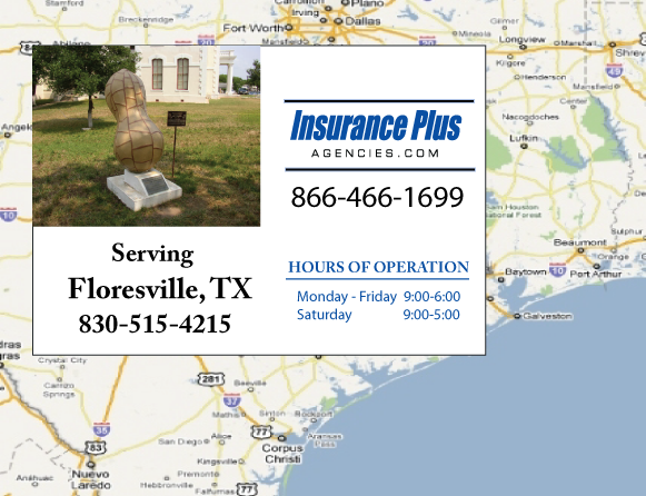 Insurance Plus Agencies of Texas (830)515-4215 is your Commercial Liability Insurance Agency serving Floresville, Texas.