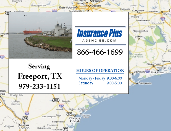 Insurance Plus Agencies of Texas (979)848-9800 is your Commercial Liability Insurance Agency serving Freeport, Texas. Call our dedicated agents anytime for a Quote. We are here for you 24/7 to find the Texas Insurance that's right for you.