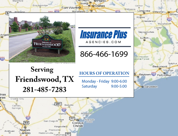 Insurance Plus Agencies of Texas (281)485-7283 is your Commercial Liability Insurance Agency serving Friendswood, Texas. Call our dedicated agents anytime for a Quote. We are here for you 24/7 to find the Texas Insurance that's right for you.