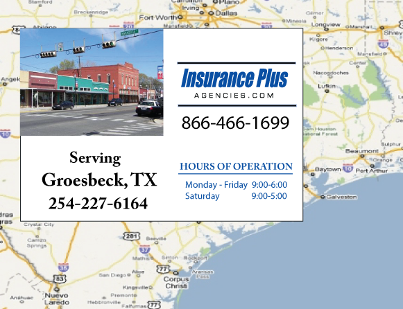 Insurance Plus Agencies of Texas (254)227-6164 is your Commercial Liability Insurance Agency serving Groesbeck, Texas. Call our dedicated agents anytime for a Quote. We are here for you 24/7 to find the Texas Insurance that's right for you.