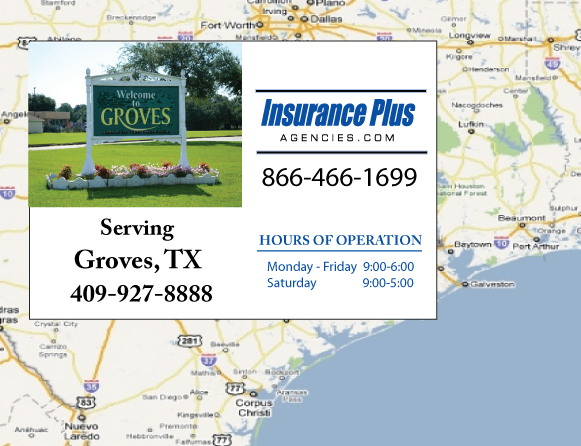 Insurance Plus Agencies of Texas (409)927-8888 is your Event Liability Insurance Agent in Groves, Texas.