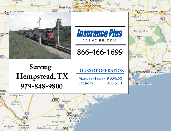 Insurance Plus Agencies of Texas (979)848-9800 is your Commercial Liability Insurance Agency serving Hempstead, Texas. Call our dedicated agents anytime for a Quote. We are are for you 24/7 to find the Texas Insurance that's right for you.