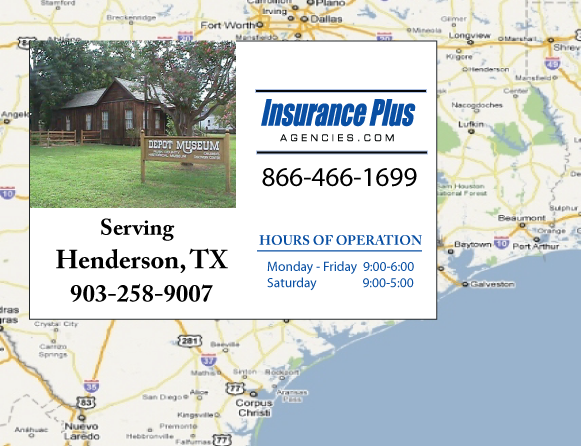 Insurance Plus Agencies of Texas (903)258-9007 is your Commercial Liability Insurance Agency serving Henderson, Texas. Call our dedicated agents anytime for a Quote. We are here for you 24/7 to find the Texas Insurance that's right for you.