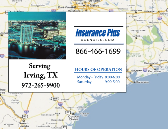 Insurance Plus Agencies of Texas (214)296-4374 is your Commercial Liability Insurance Agency serving Irving, Texas.