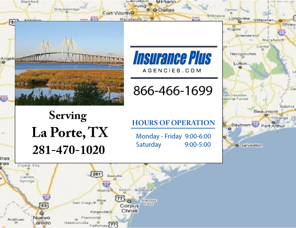 Insurance Plus Agencies of Texas (281)470-1020 is your Commercial Liability Insurance Agency serving La Porte, Texas. Call our dedicated agents anytime for a Quote. We are here for you 24/7 to find the Texas Insurance that's right for you.