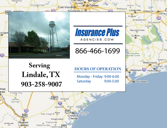 Insurance Plus Agencies of Texas (903)258-9007 is your Commercial Liability Insurance Agency serving Lindale, Texas. Call our dedicated agents anytime for a Quote. We are here for you 24/7 to find the Texas Insurance that's right for you.