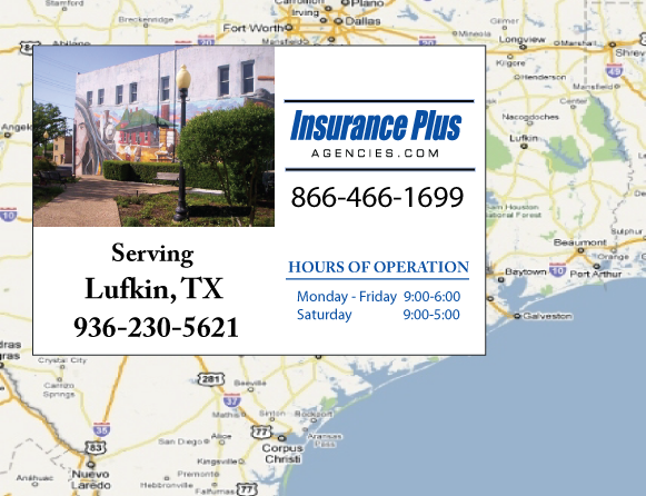 Insurance Plus Agencies of Texas (936)230-5621 is your Commercial Liability Insurance Agency serving Lufkin, Texas. Call our dedicated agents anytime for a Quote. We are here for you 24/7 to find the Texas Insurance that's right for you.
