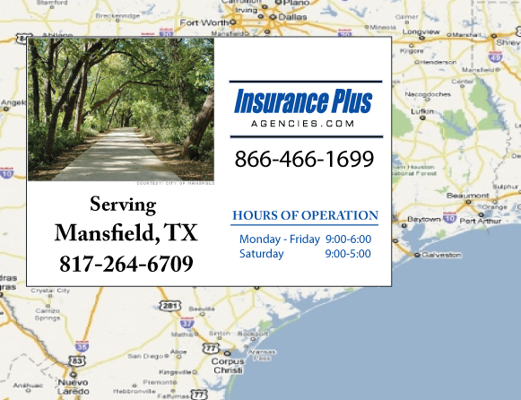 Insurance Plus Agencies of Texas (817)264-6709 is your Commercial Liability Insurance Agency serving Mansfield, Texas. Call our dedicated agents anytime for a Quote. We are here for you 24/7 to find the Texas Insurance that's right for you.