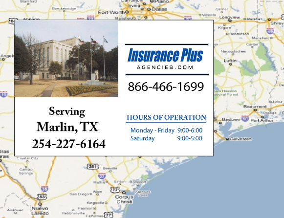 Insurance Plus Agencies of Texas (254)227-6164 is your Commercial Liability Insurance Agency serving Marlin, Texas.