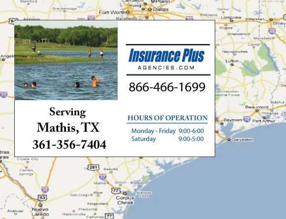 Insurance Plus Agencies of Texas (361)356-7404 is your Event Liability Insurance Agent in Mathis, Texas.