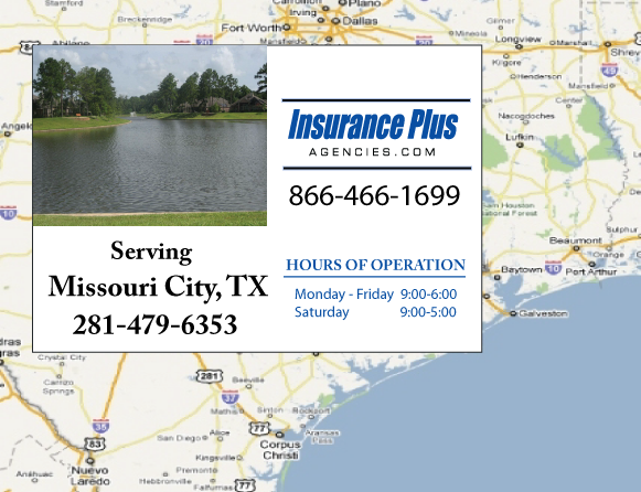 Insurance Plus Agencies of Texas (281)479-6353 is your Commercial Liability Insurance Agency serving Missouri City, Texas. Call our dedicated agents anytime for a Quote. We are here for you 24/7 to find the Texas Insurance that's right for you.