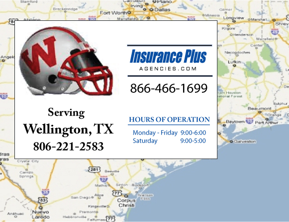 Insurance Plus Agencies of Texas (806)221-2583 is your Commercial Liability Insurance Agency serving Wellington, Texas. Call our dedicated agents anytime for a Quote. We are here for you 24/7 to find the Texas Insurance that's right for you.