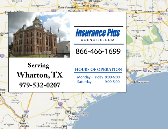 Insurance Plus Agencies of Texas (979)532-0207 is your Commercial Liability Insurance Agency serving Wharton, Texas. Call our dedicated agents anytime for a Quote. We are here for you 24/7 to find the Texas Insurance that's right for you.